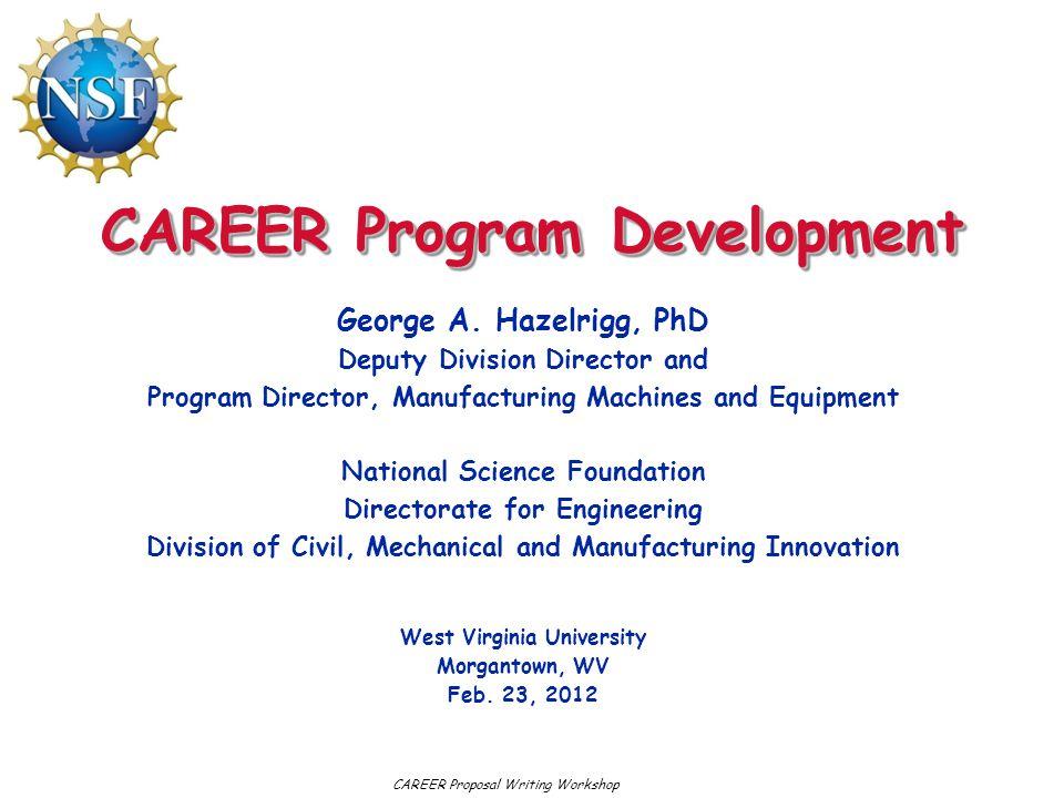 CAREER Program Development
