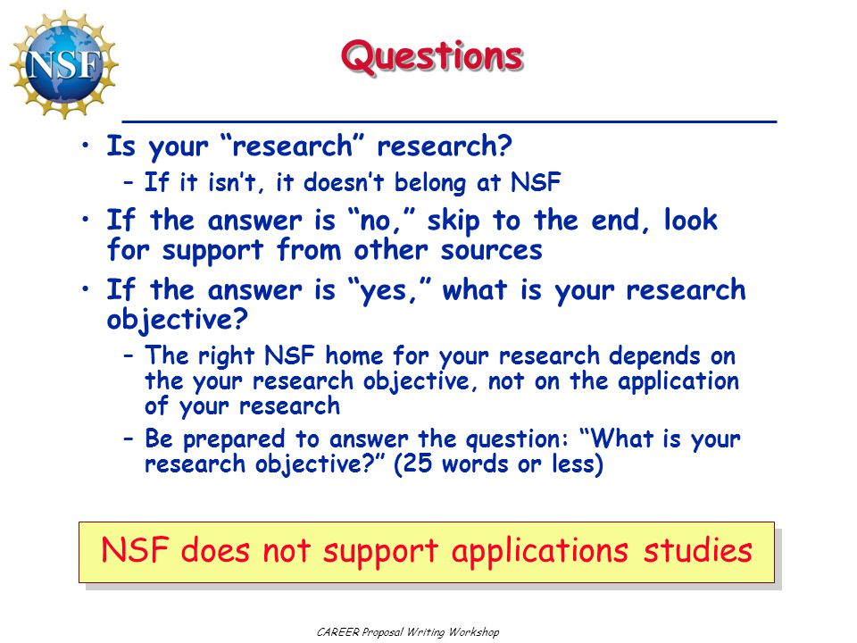 Questions NSF does not support applications studies