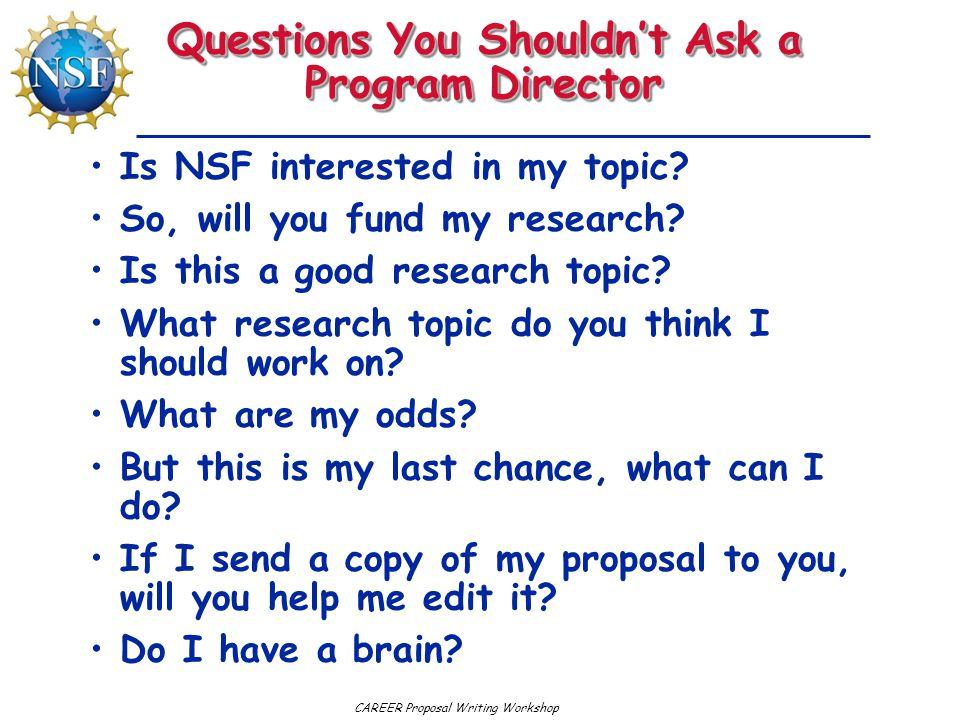 Questions You Shouldn't Ask a Program Director