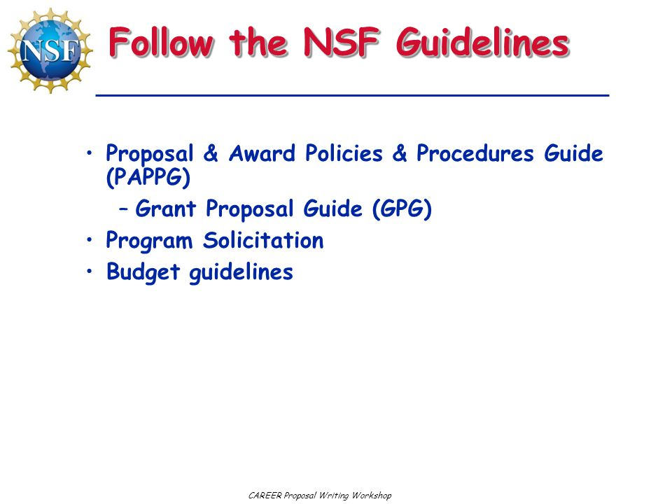Follow the NSF Guidelines