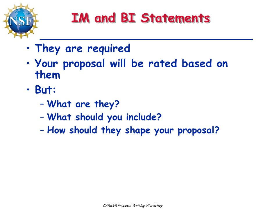IM and BI Statements They are required
