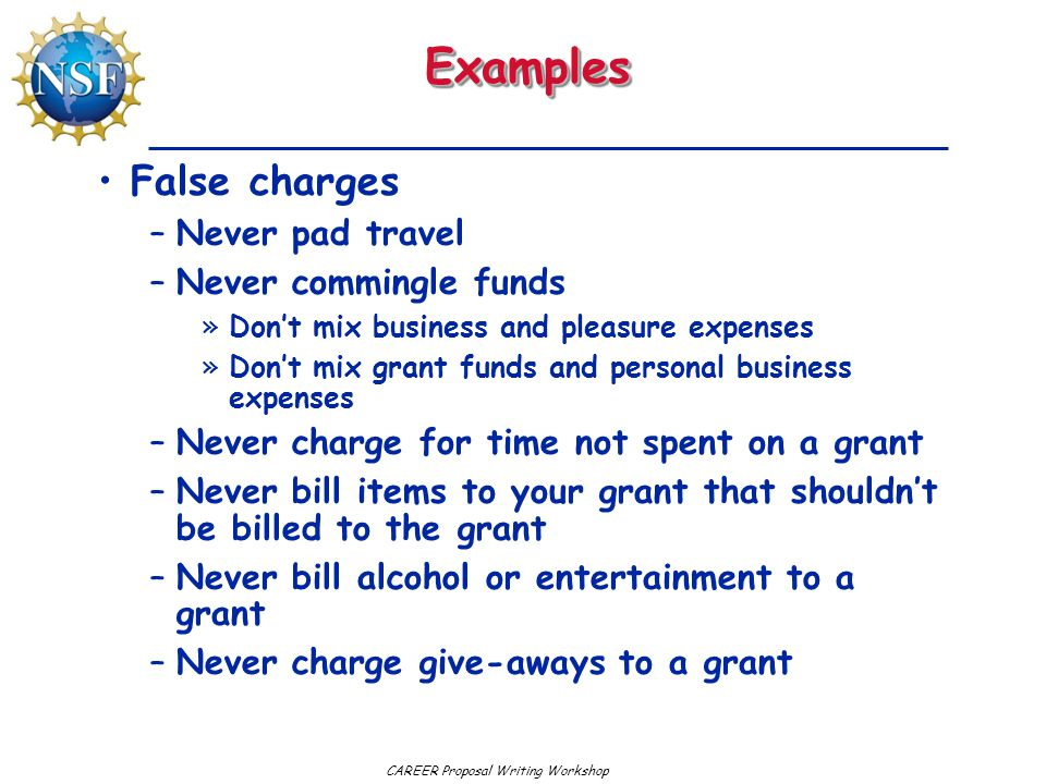 Examples False charges Never pad travel Never commingle funds