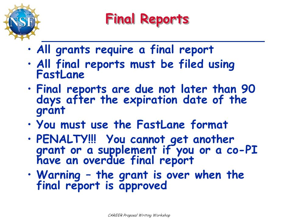 Final Reports All grants require a final report