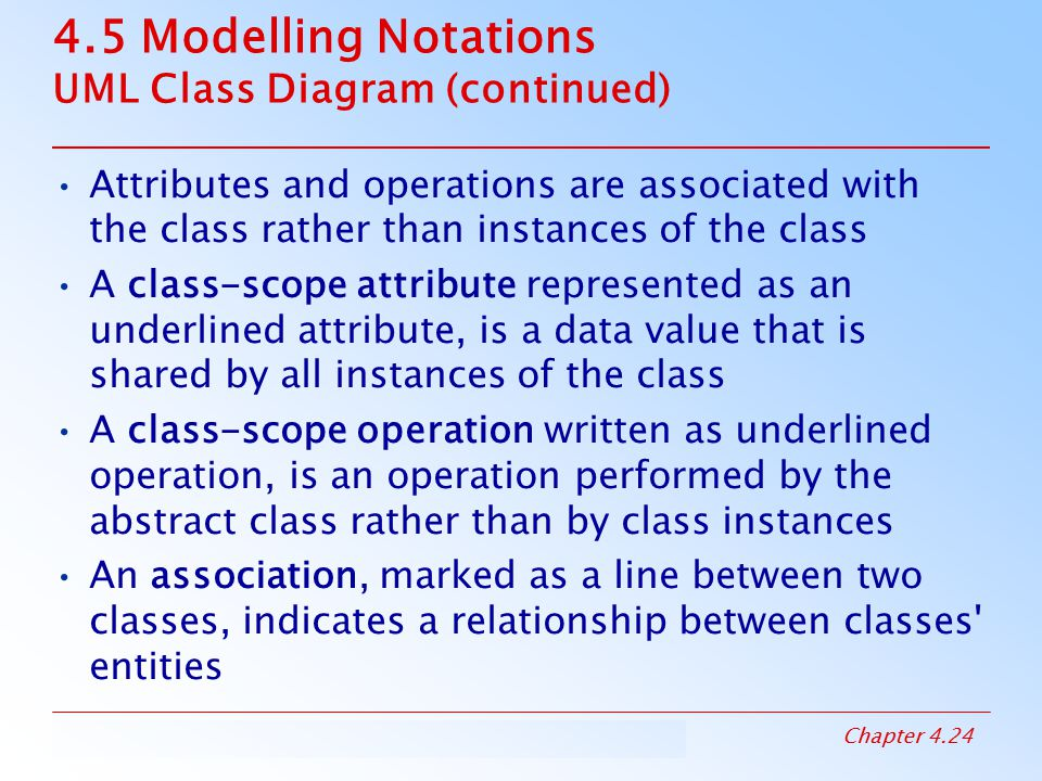 4.5 Modelling Notations UML Class Diagram (continued)