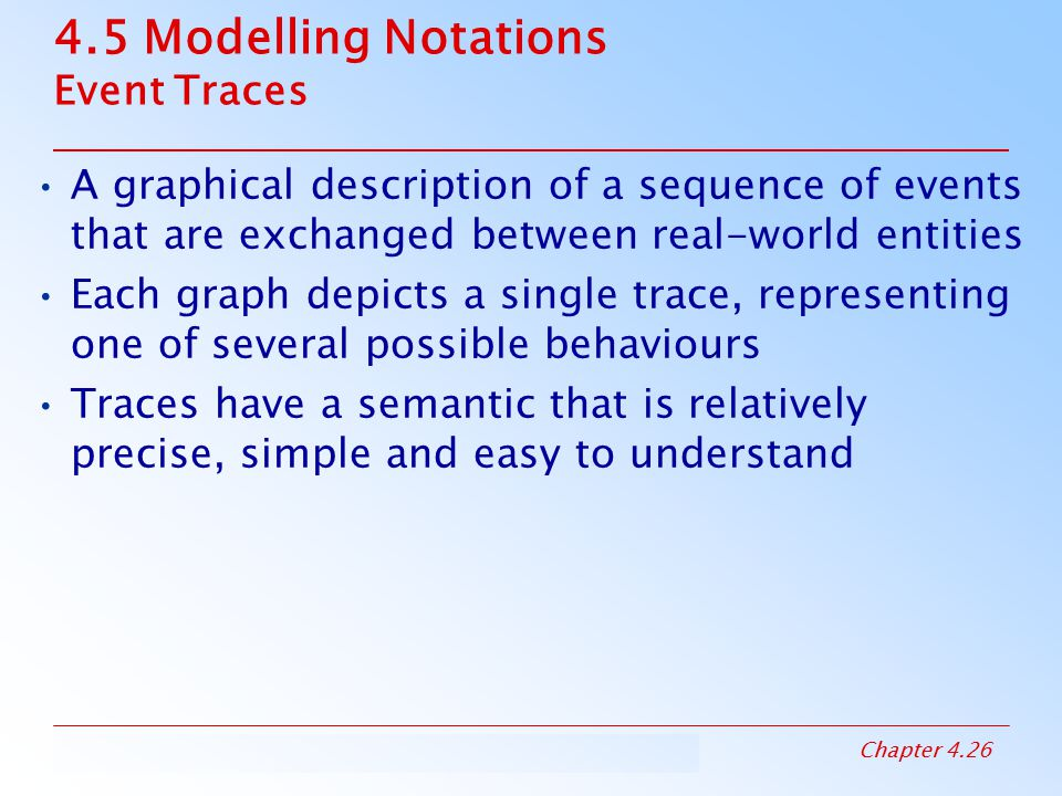 4.5 Modelling Notations Event Traces