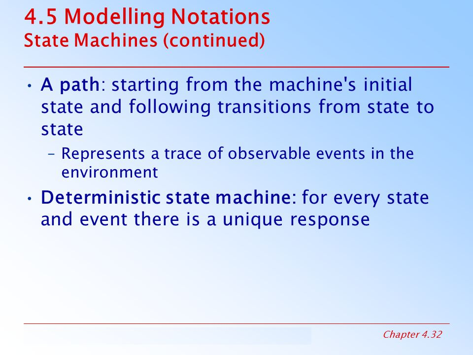 4.5 Modelling Notations State Machines (continued)