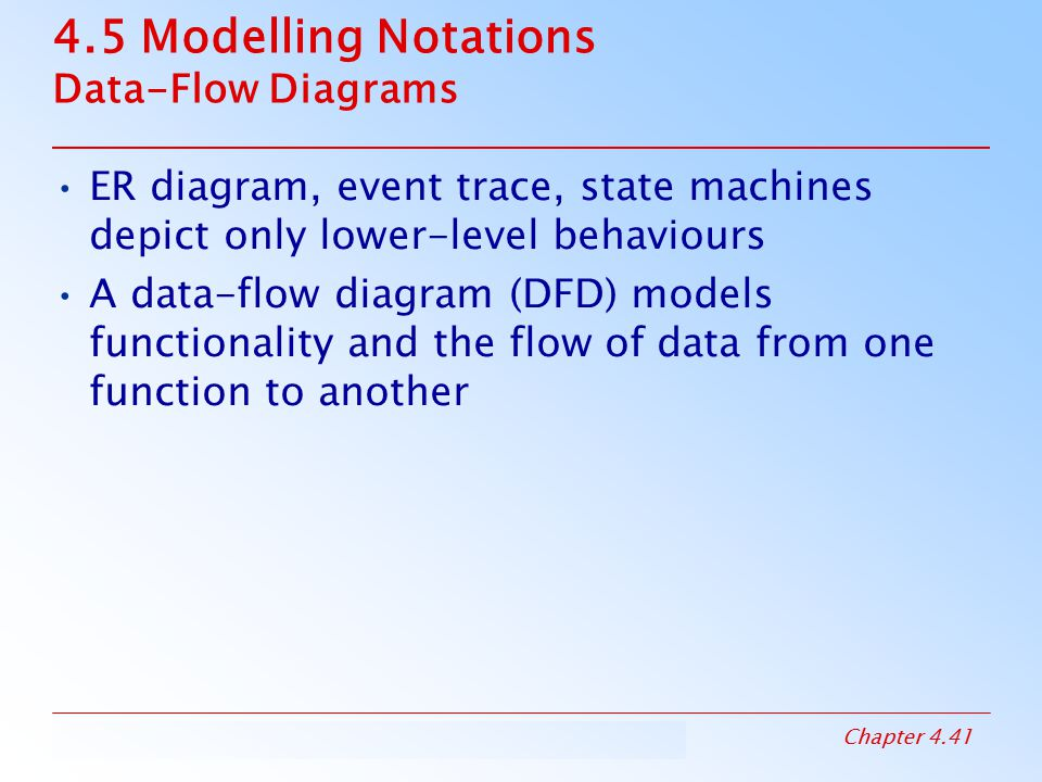 4.5 Modelling Notations Data-Flow Diagrams