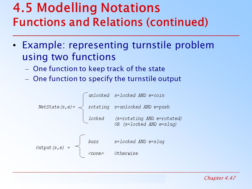 4.5 Modelling Notations Functions and Relations (continued)