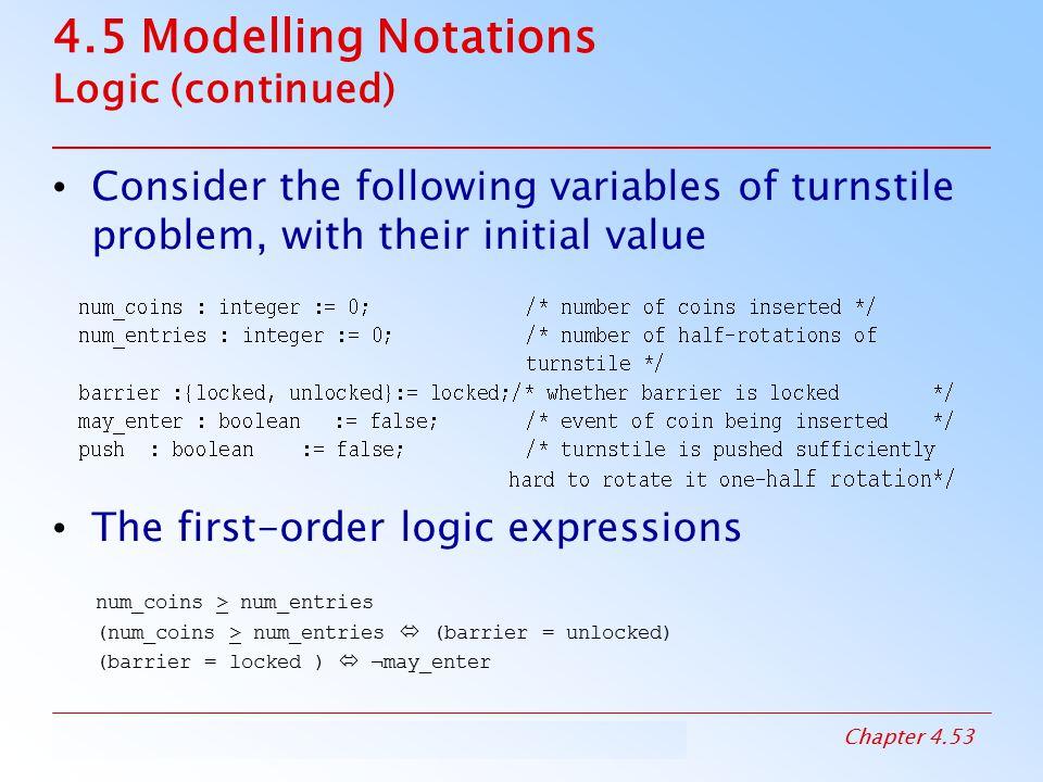 4.5 Modelling Notations Logic (continued)
