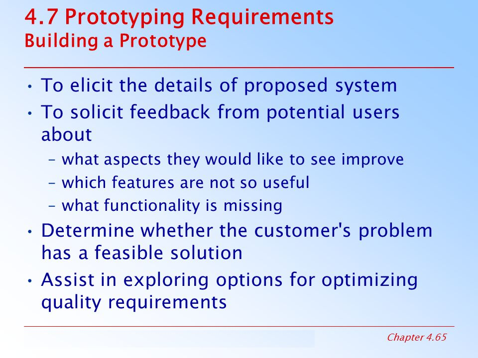 4.7 Prototyping Requirements Building a Prototype