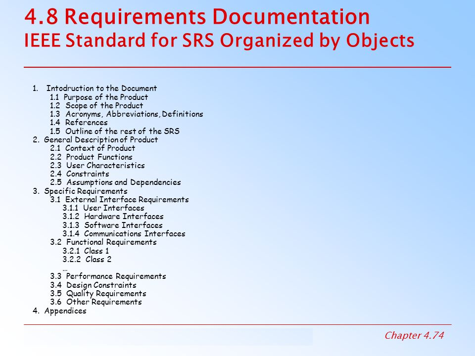 Software requirements specification and the IEEE standard