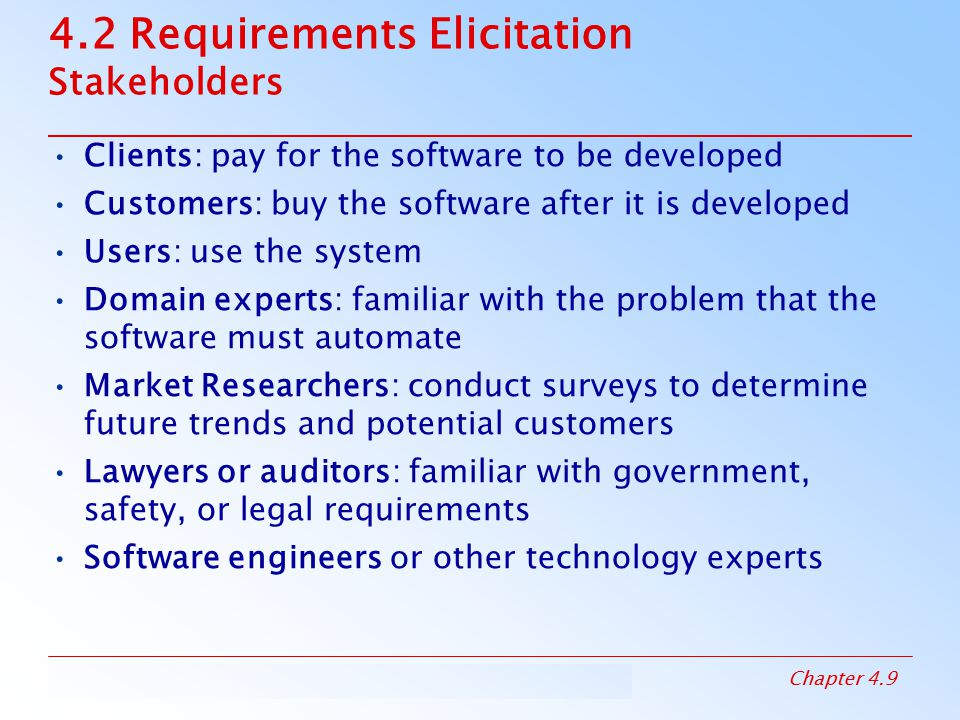 4.2 Requirements Elicitation Stakeholders