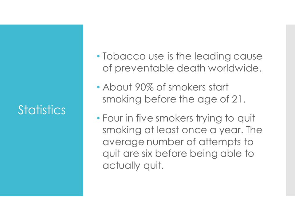 Tobacco use is the leading cause of preventable death worldwide.