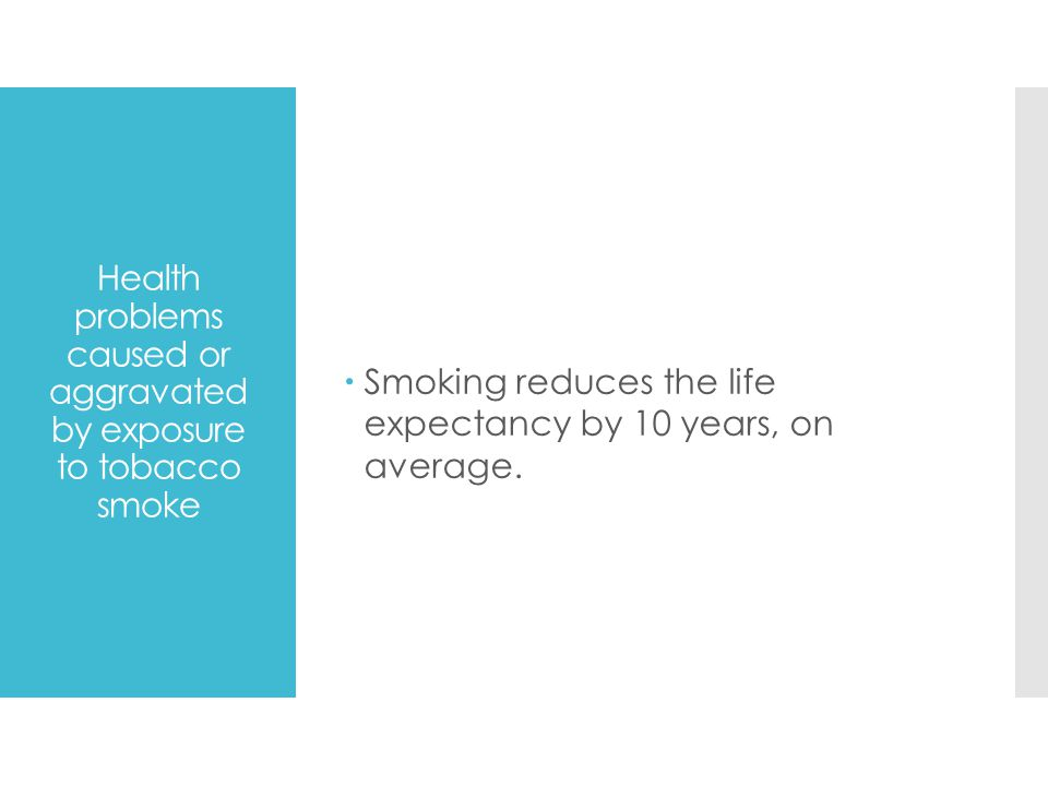 Health problems caused or aggravated by exposure to tobacco smoke