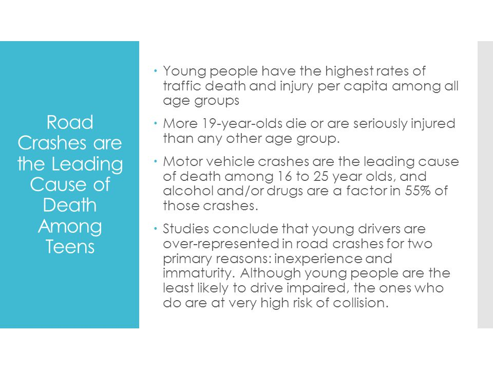 Road Crashes are the Leading Cause of Death Among Teens