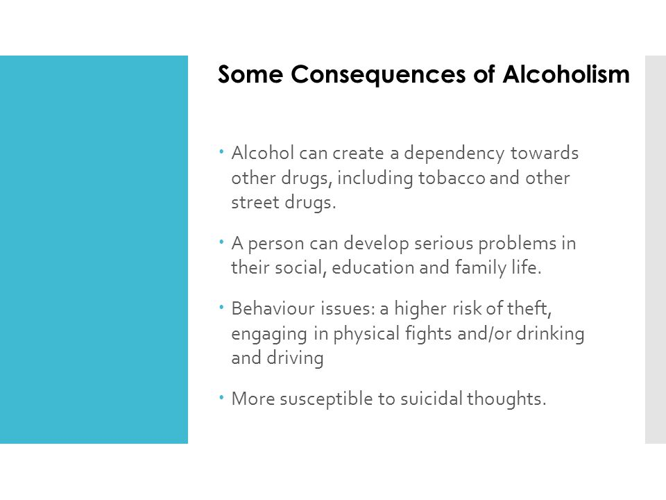 Some Consequences of Alcoholism