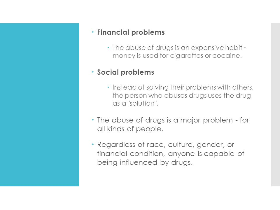 The abuse of drugs is a major problem - for all kinds of people.