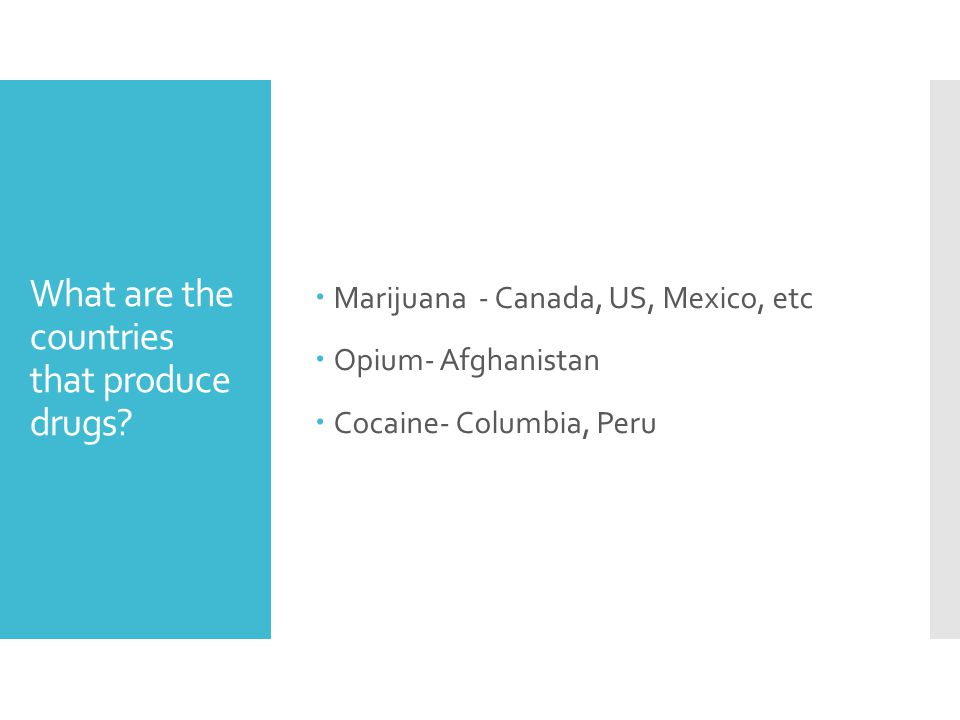 What are the countries that produce drugs