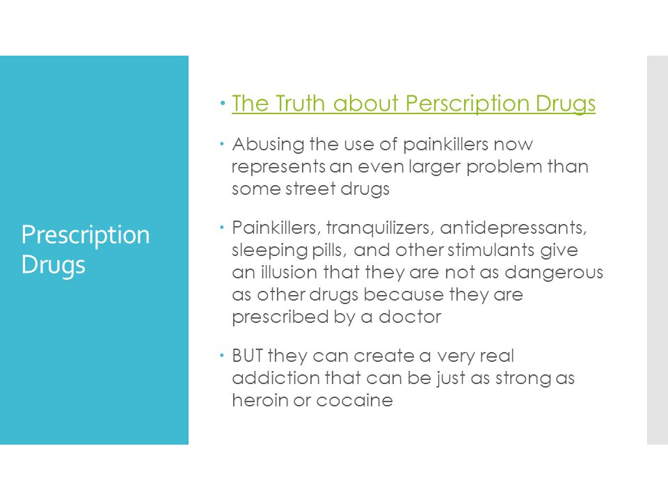 Prescription Drugs The Truth about Perscription Drugs