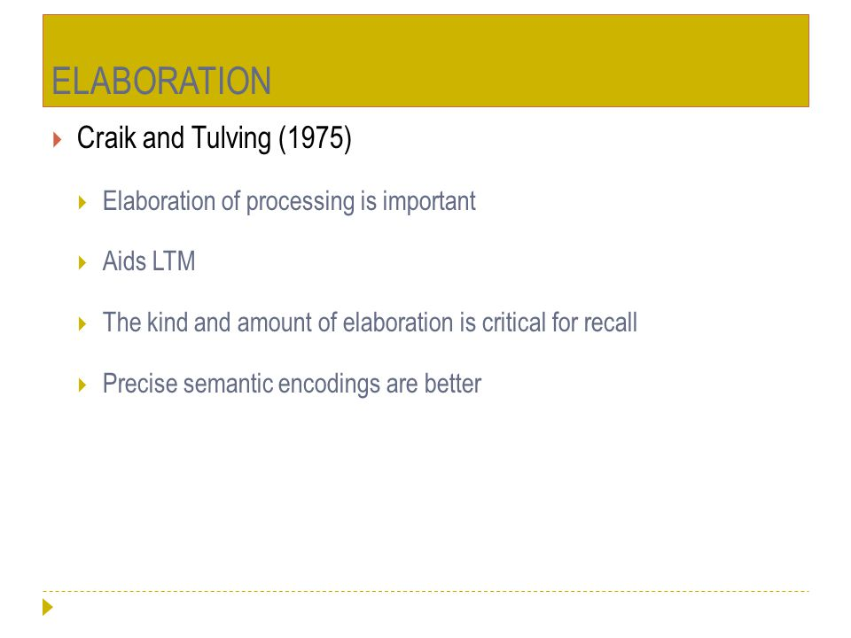 ELABORATION Craik and Tulving (1975)