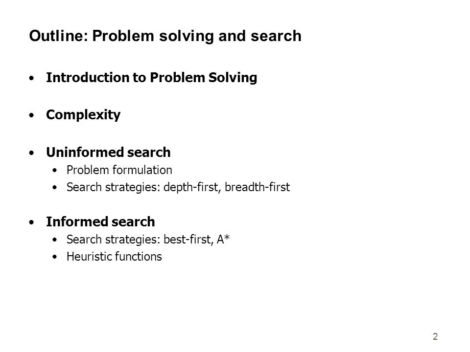 Outline: Problem solving and search