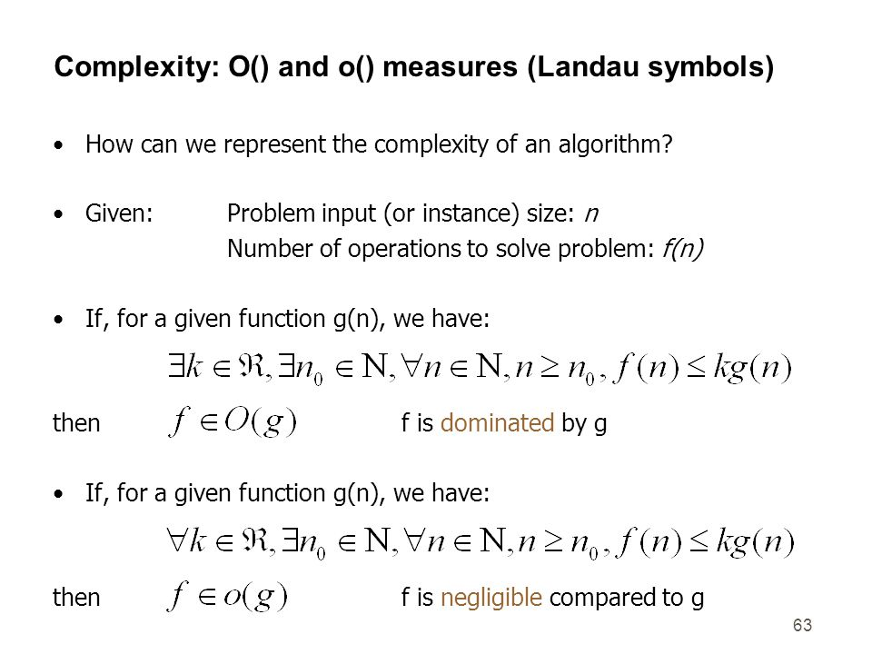 Complexity: O() and o() measures (Landau symbols)