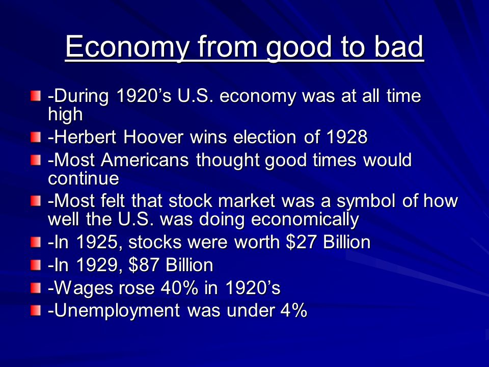 Economy from good to bad