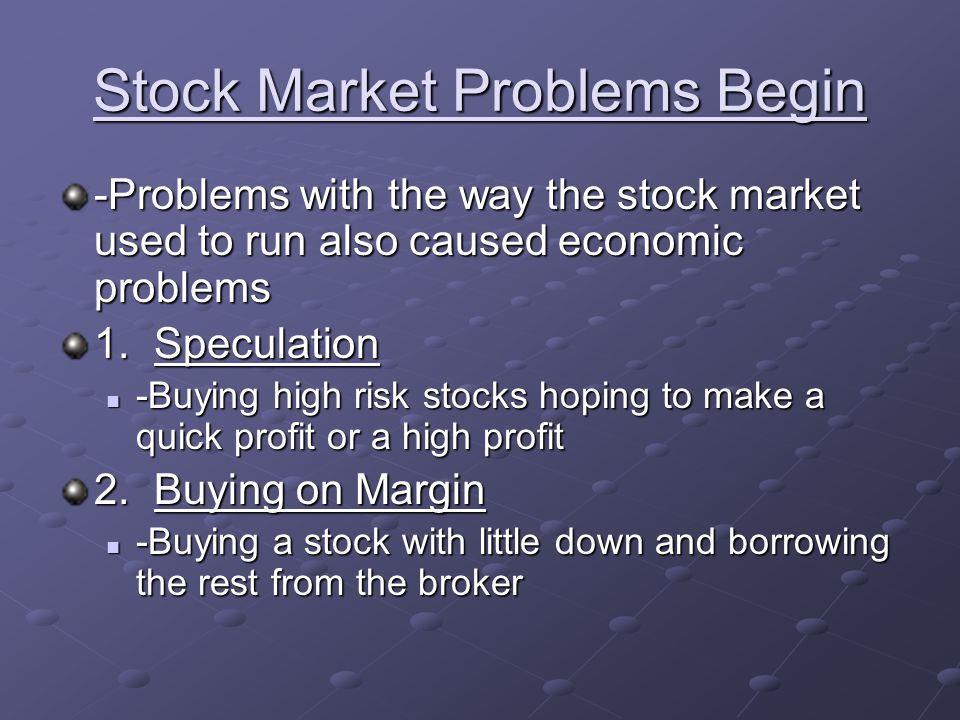 Stock Market Problems Begin