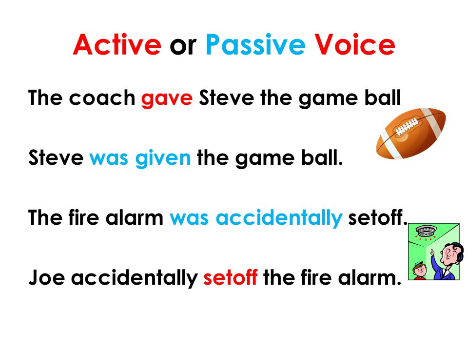 Active or Passive Voice