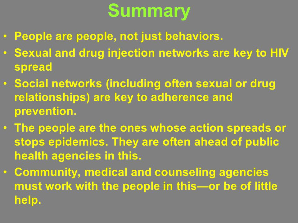 Summary People are people, not just behaviors.