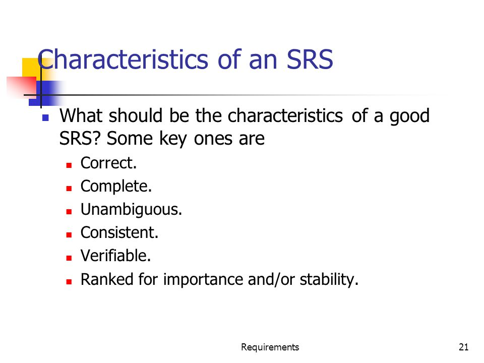Characteristics of an SRS