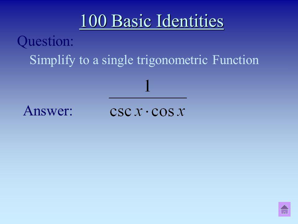 Simplify to a single trigonometric Function