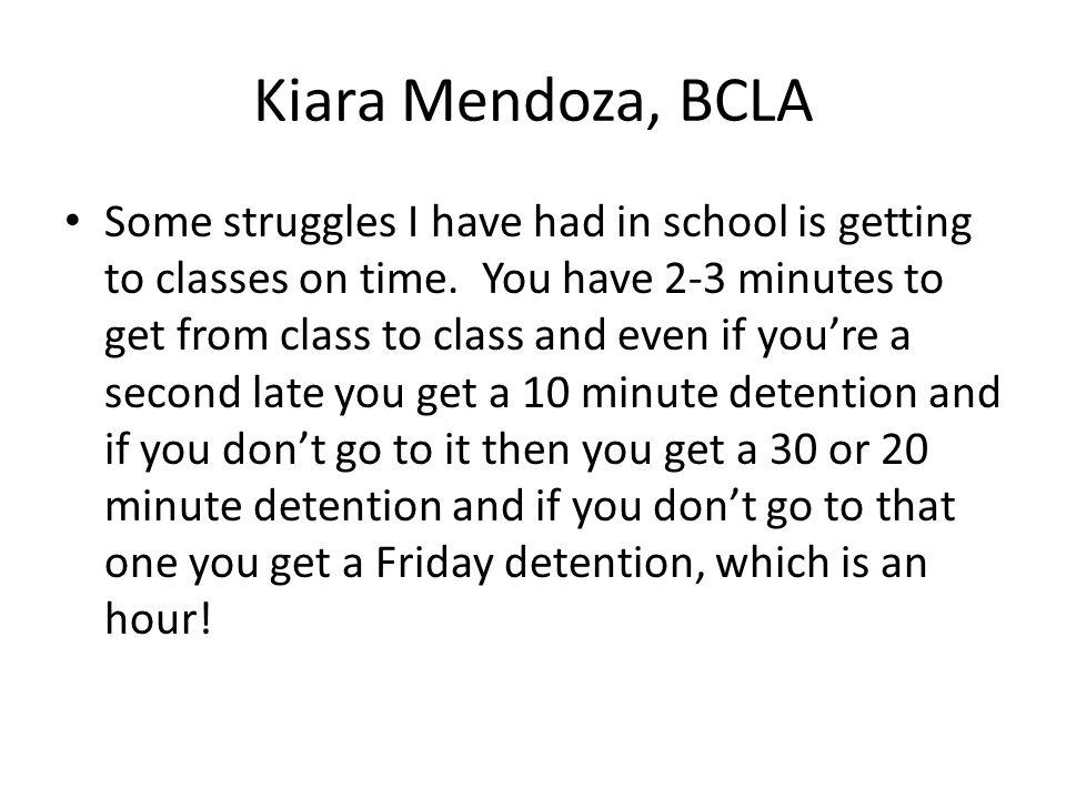 Kiara Mendoza, BCLA