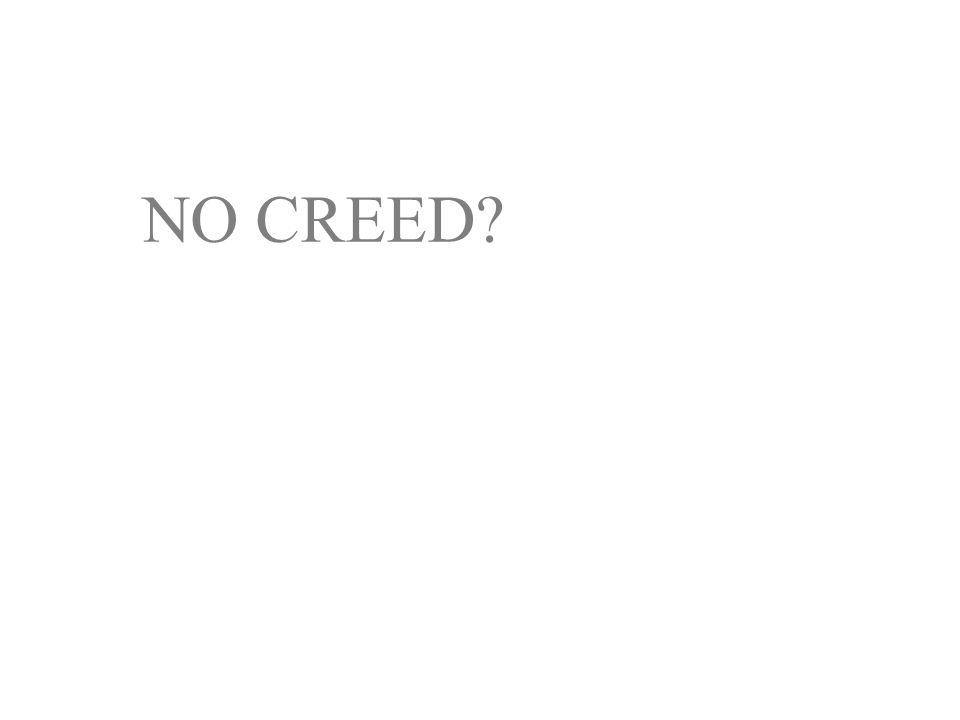NO CREED