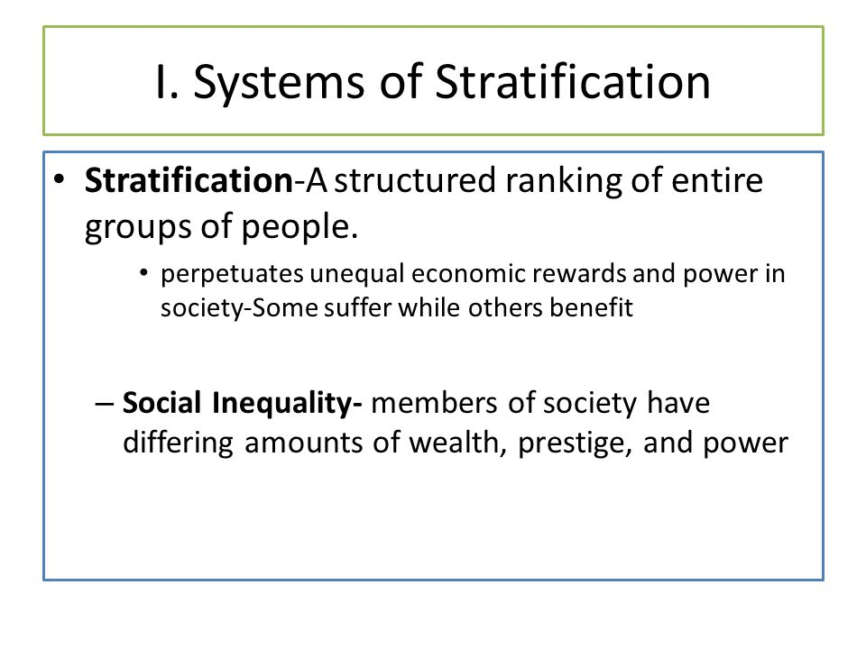 I. Systems of Stratification