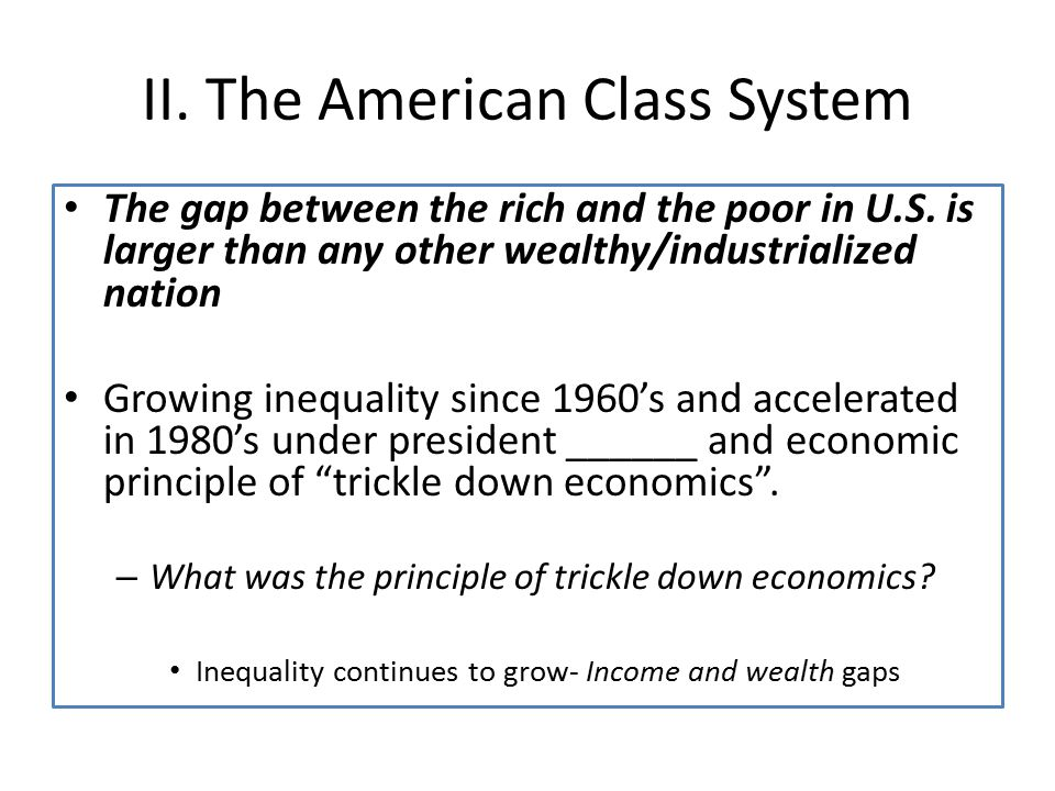 II. The American Class System
