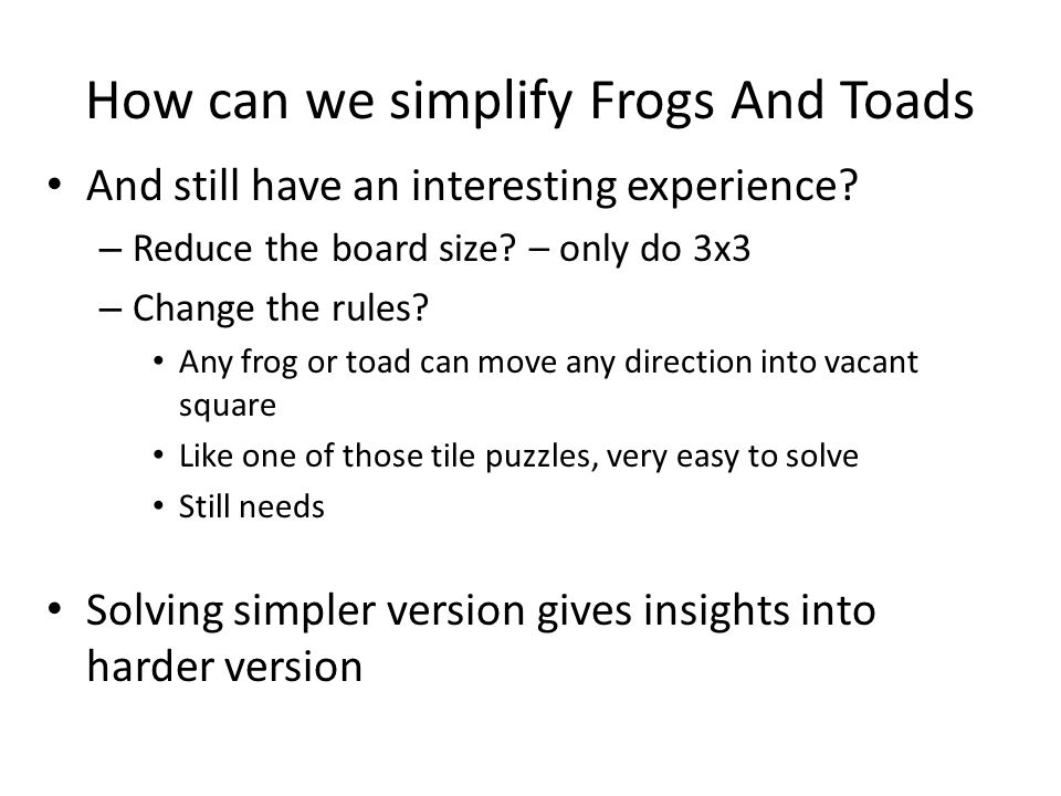 How can we simplify Frogs And Toads
