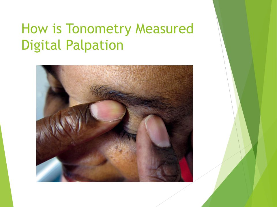 How is Tonometry Measured Digital Palpation