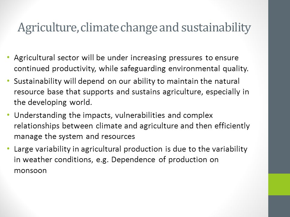 Agriculture, climate change and sustainability