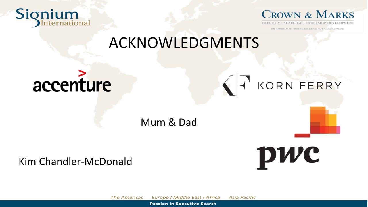 ACKNOWLEDGMENTS Mum & Dad Kim Chandler-McDonald
