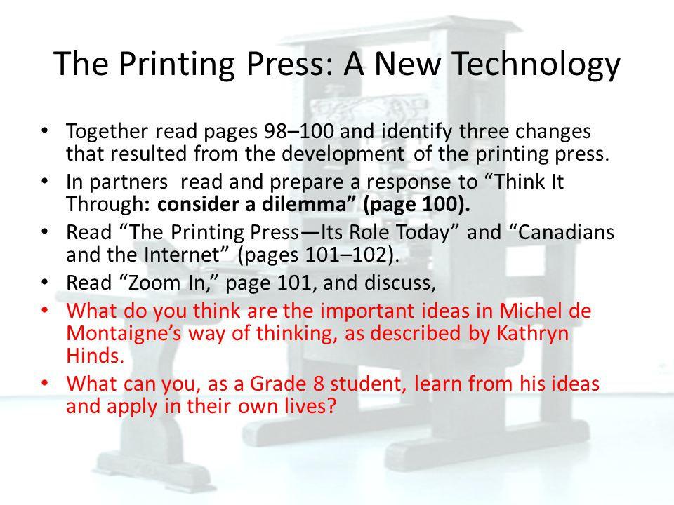 The Printing Press: A New Technology