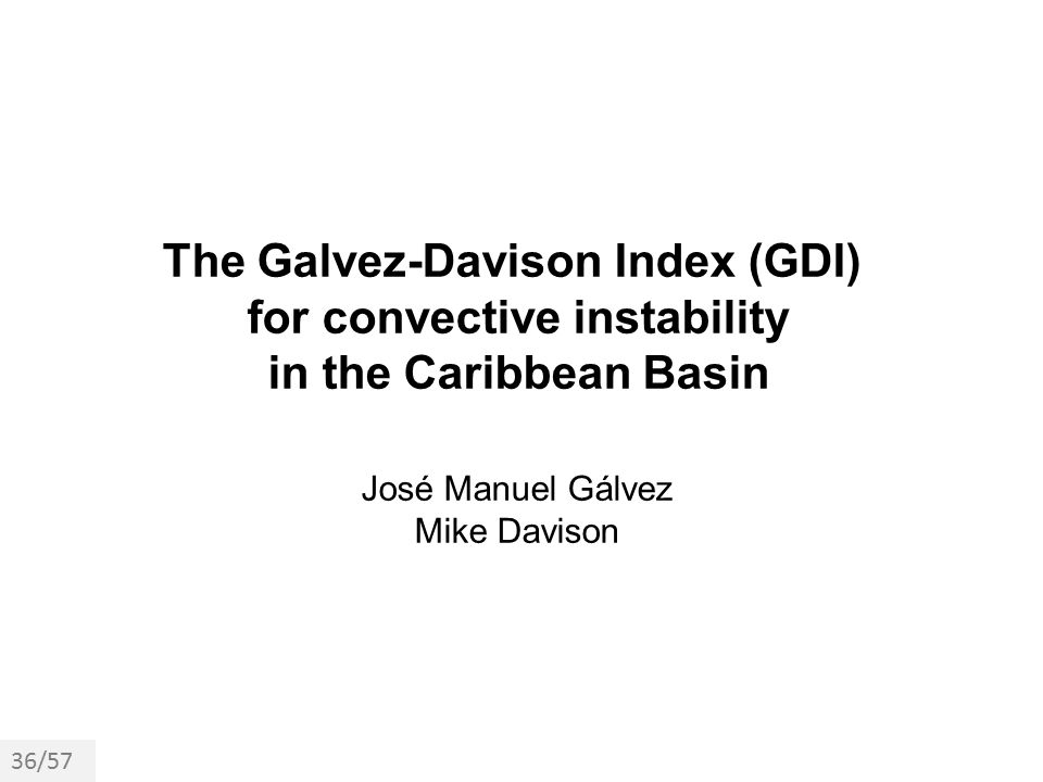 The Galvez-Davison Index (GDI) for convective instability