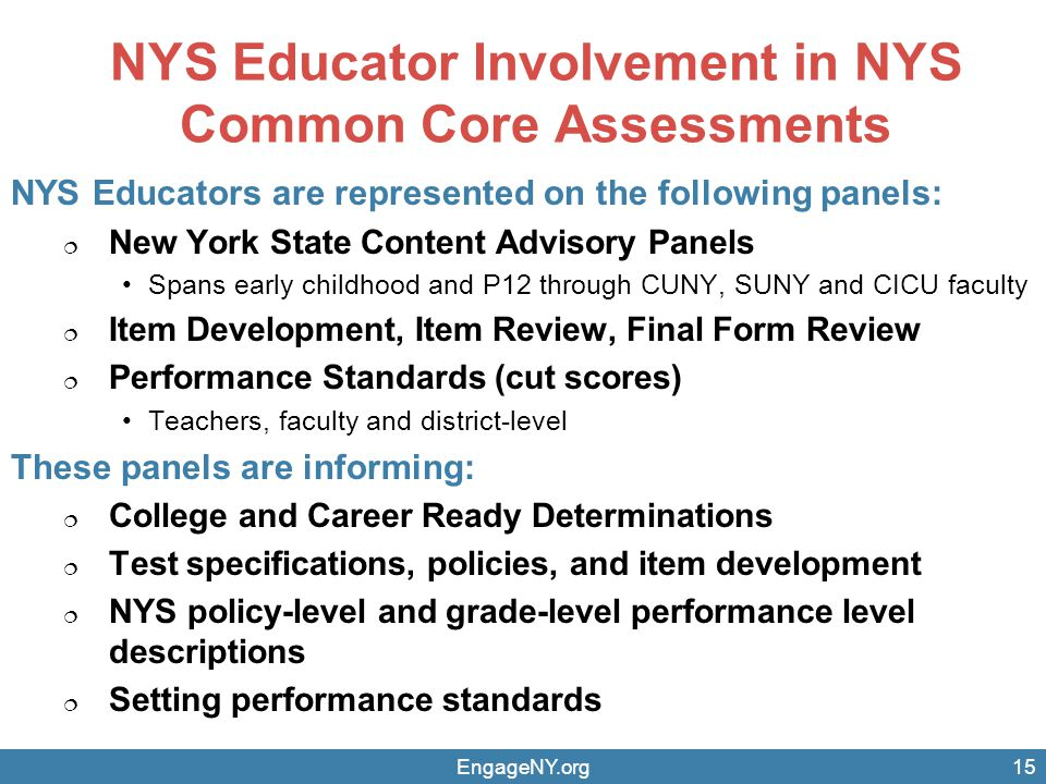 NYS Educator Involvement in NYS Common Core Assessments