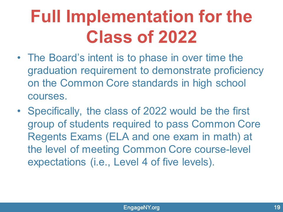 Full Implementation for the Class of 2022