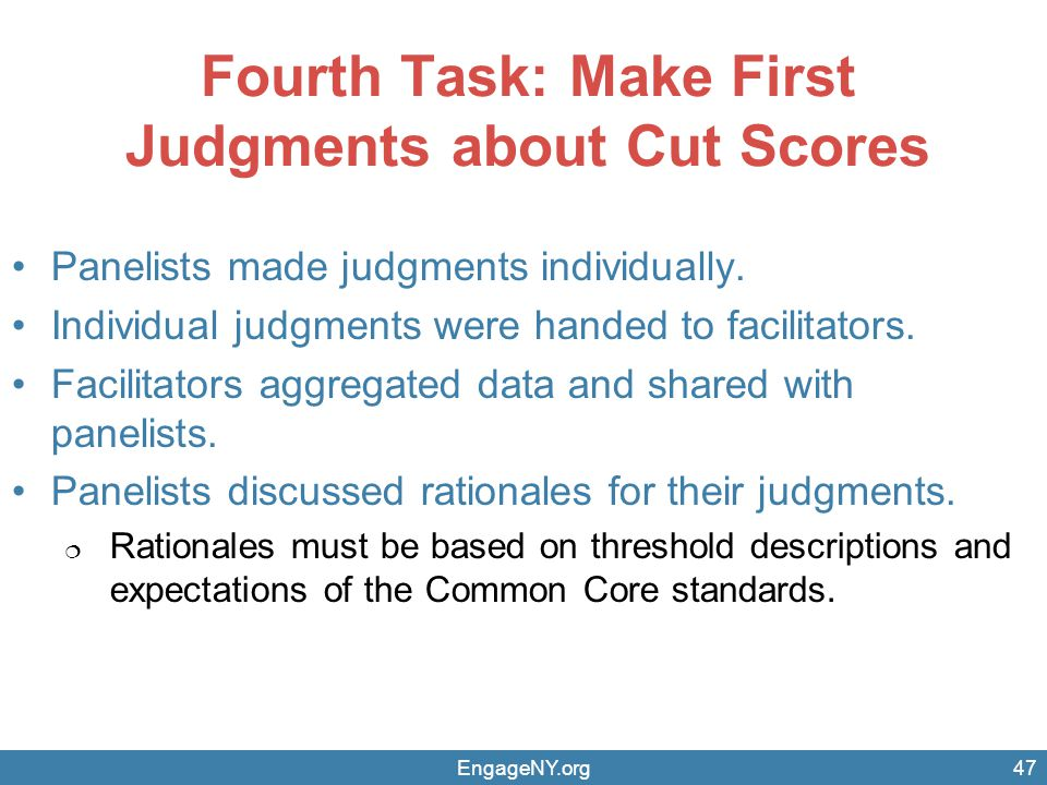Fourth Task: Make First Judgments about Cut Scores