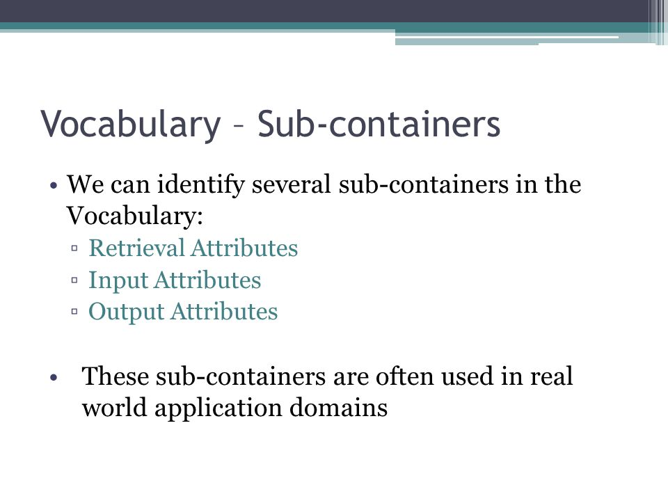 Vocabulary – Sub-containers