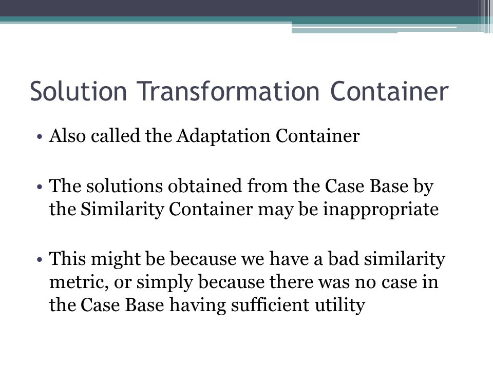 Solution Transformation Container