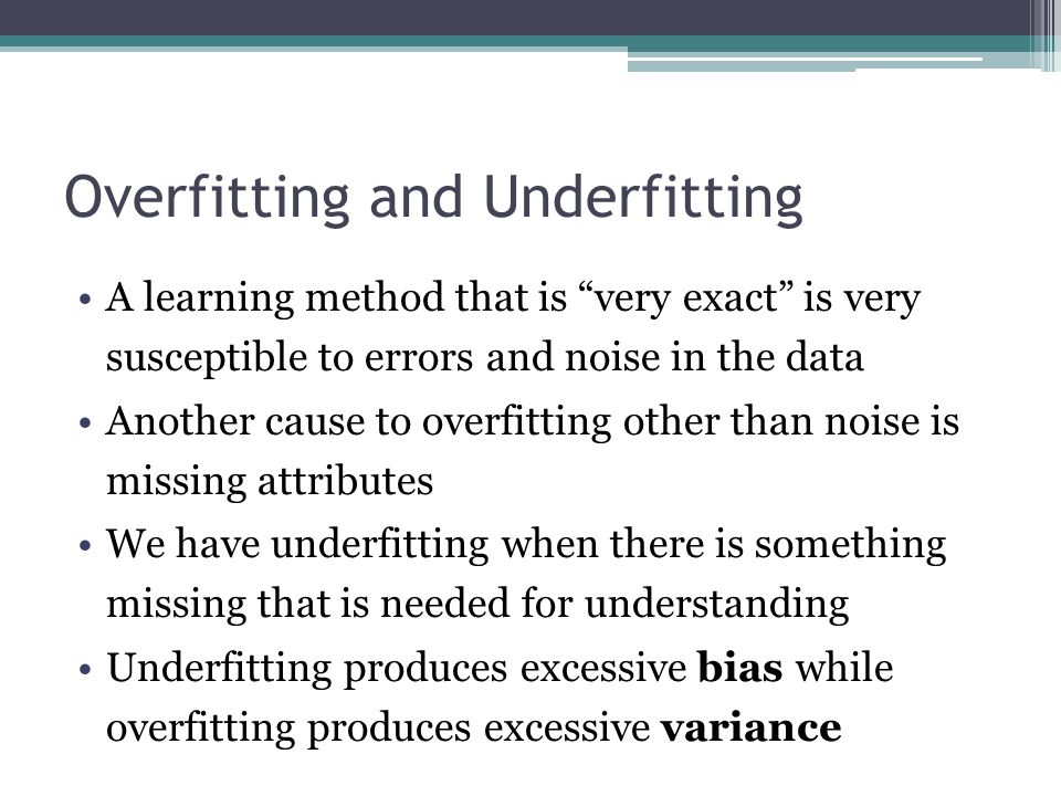 Overfitting and Underfitting