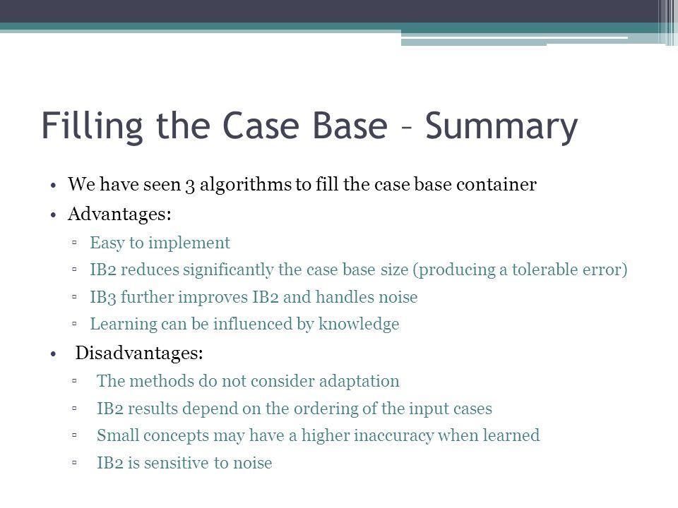 Filling the Case Base – Summary