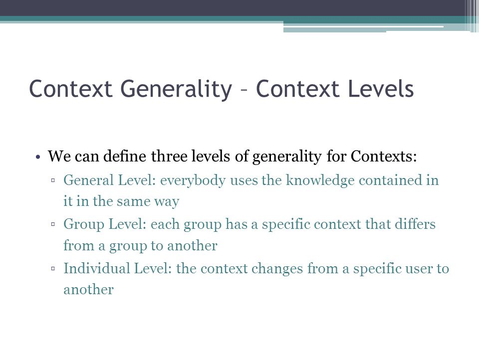 Context Generality – Context Levels